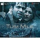 Tum Mile (Original Motion Picture Soundtrack)