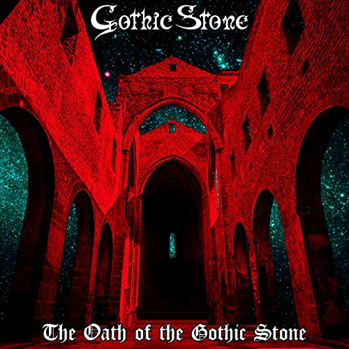 The Oath of the Gothic Stone