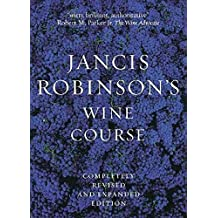 [(Jancis Robinson's Wine Guide : A Guide to the World of Wine)] [By (author) Jancis Robinson] published on (April, 2006)