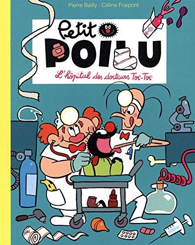Petit Poilu : L'hôpital des docteurs Toc-Toc