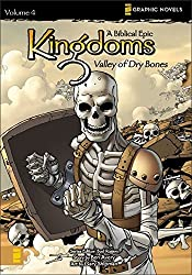 Kingdoms: A Biblical Epic, Vol. 4 - Valley of Dry Bones (v. 4) by Ben Avery (2008-05-11)