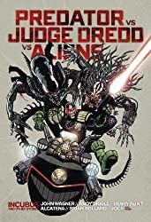 Predator vs. Judge Dredd vs. Aliens (2000 Ad) by John Wagner (2014-10-09)