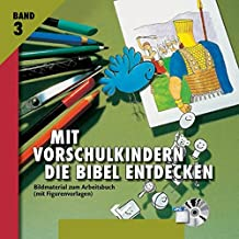 Mit Vorschulkindern die Bibel entdecken 3. CD-ROM