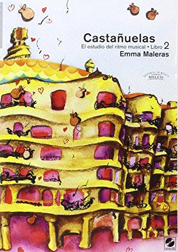 Castañuelas. El estudio del ritmo musical. Vol. II: Castañuelas. Vol. II: El estudio del ritmo musical.: 2
