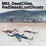DEAD CITIES, RED SEAS & LOST GHOSTS  - REISSUE