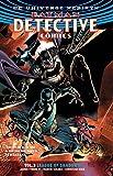 Detective Comics Volume 3: League of Shadows (Batman) (Batman: Detective Comics Unive...