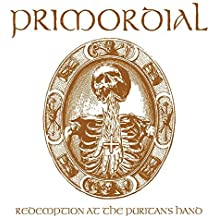 Redemption at the Puritans Hand by Primordial (2011-04-26)