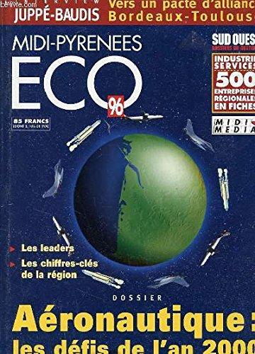 Aquitaine eco 96 - interview juppe / baudis - vers un pacte d'alliance bordeaux-toulouse - aeronautique : les defis de l'an 2000 - 500 entreprises en fiches regionales par COLLECTIF