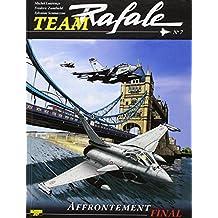 Team Rafale, Tome 7 : Affrontement final