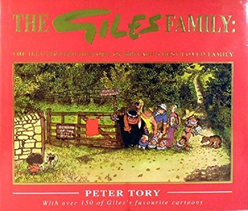 The Giles Family: The Illustrated History of Britain's Best-loved Family