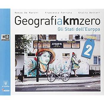 Geografia A Km 0. Con Espansione Online. Per La Scuola Media: 2