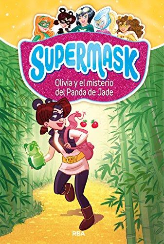 Supermask 2. Olivia y misterio panda Jade (PEQUES)