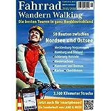 FAHRRAD WANDERN WALKING 2015/2016: Fahrrad und Wander Touren im Norden Deutschlands