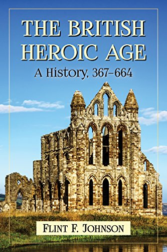 the-british-heroic-age-a-history-367-664