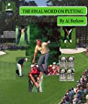 The Final Word on Putting (English Ed...