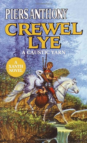 Crewel Lye (Xanth 8)