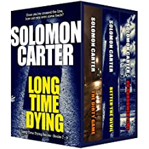 Long Time Dying - Private Investigator Crime Thriller series books 7-9 (Long Time Dying Boxed Sets Book 3)