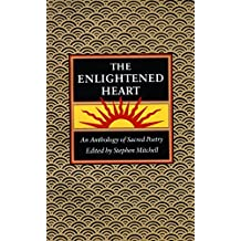 ENLIGHTENED HEART: An Anthology of Sacred Poetry