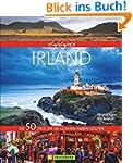 Highlights Irland: Die 50 Ziele, die...