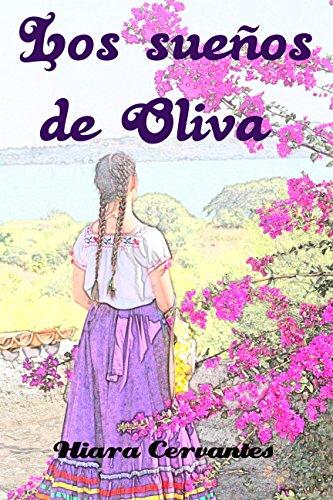 Los sueños de Oliva por Hiara Cervantes