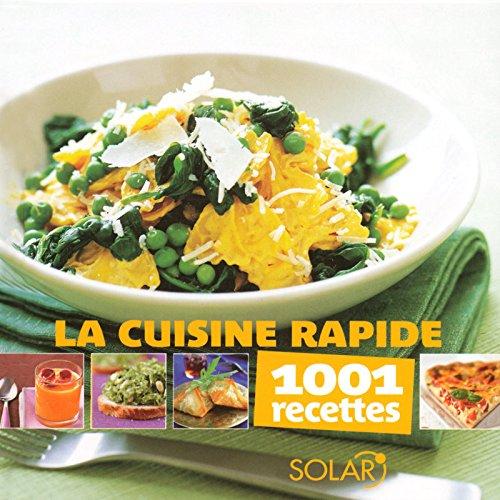 CUISINE RAPIDE -1001 RECETTES-