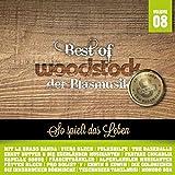 Best Of Woodstock der Blasmusik Vol. 8 (8 Jahre) - La Brass Banda;Viera Blech;Folkshilfe;The Baseballs;Ernst Hutter & Die Egerländer Musikanten;Pro Solist'Y;uvm.
