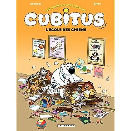 Cubitus  - tome 9 - L'école des chiens (Les Nouvelles aventures de Cubitus)