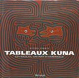 Tableaux Kuna : Les Molas, un art d'Amérique