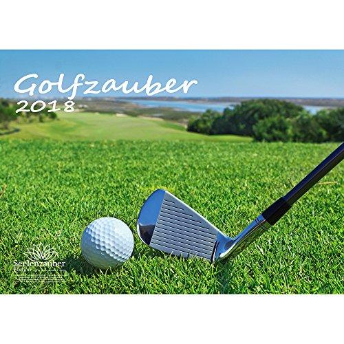 Premium Kalender 2018 · DIN A3 · Golfzauber · Golf · Sport · Abschlag · Handicap · Edition Seelenzauber