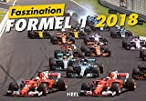 Faszination Formel 1 2018: Grand Prix in der Königsklasse des Motorsports