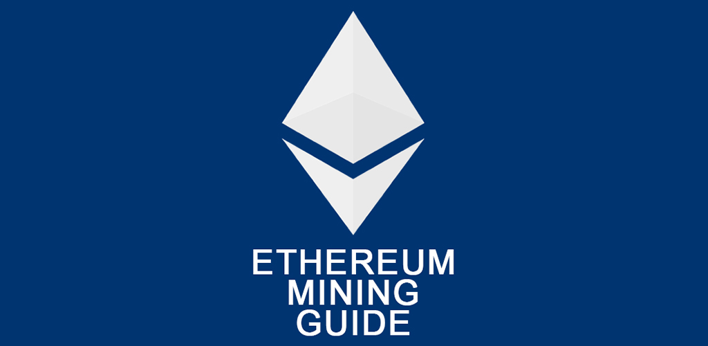Ethereum Mining Guide - 2