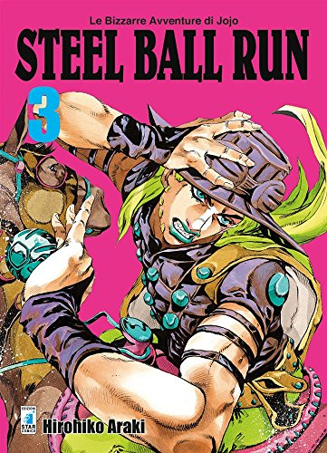 scaricare ebook gratis Steel ball run. Le bizzarre avventure di Jojo: 3 PDF Epub