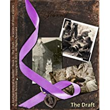 A Journal Entry of a Soldier (The Draft Book 1)