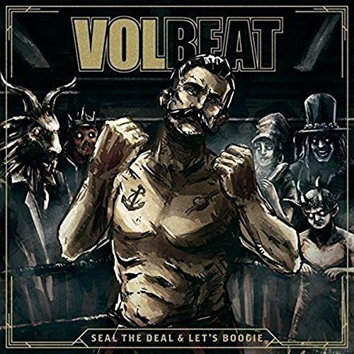 Seal The Deal & Let's Boogie (Limited Deluxe Edition) by Volbeat