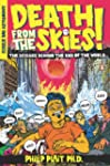 Death from the Skies!: The Science Be...