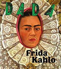 Frida Kahlo par Revue Dada