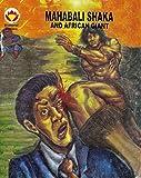 Mahabali Shaka and African Giant (Diamond Comics Mahabali Shaka Book 1)