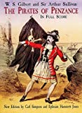 Gilbert And Sullivan: The Pirates Of Penzance In Full Score. Sheet Music for Orchestra, Choral
