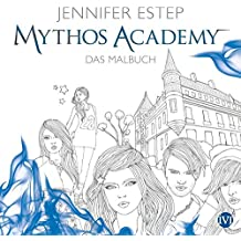 Mythos Academy: Das Malbuch