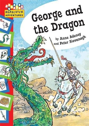 George and The Dragon (Hopscotch: Adventures)