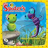 Happy Heartwood Day (Miss Spiders Sunny Patch Friends)