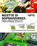 Scarica Libro Ricette di sopravvivenza per principianti (PDF,EPUB,MOBI) Online Italiano Gratis