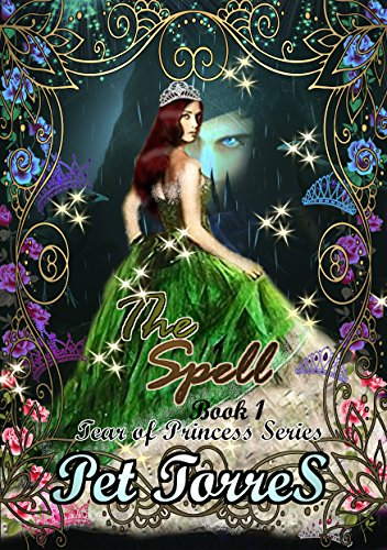 Tear of Princess: The spell ( Cute fairytale for teens and young adults) (English Edition) - Black Wolves Saga
