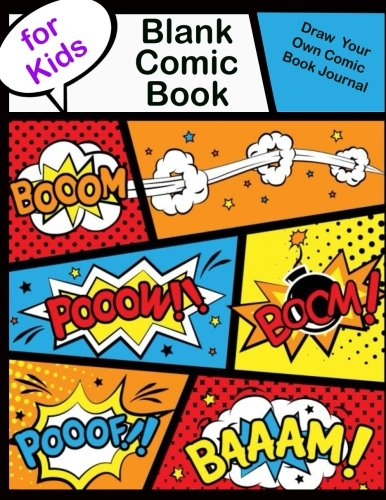 "Blank Comic Book For Kids.Draw Your Own Comic Book Journal: 110 Pages, Large 8.5"" x 11"", Idea and Design Sketchbook, Comic Book Journal Notebook ( Drawing journals blank pages )"