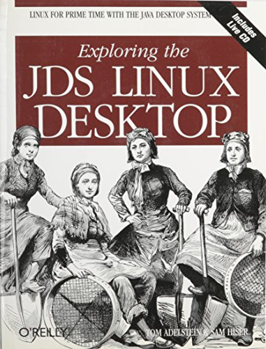 [(Exploring the JDS Linux Desktop)] [by: Tom Adelstein]