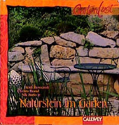 Naturstein im Garten: Treppen, Wege, Mauern und Terrassen gekonnt gestalten