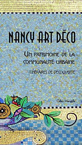 Nancy Art déco : Un patrimoine de la communauté urbaine