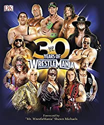 30 Years of WrestleMania by Brian Shields (2014-09-15)