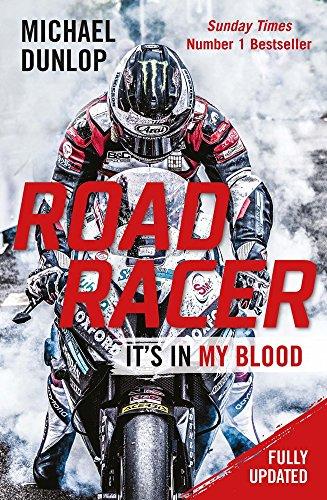 Road Racer: It's in My Blood por Michael Dunlop