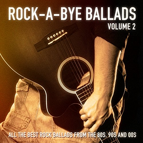 Rock-a-Bye Ballads, Vol. 2 (Al...